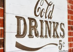 Vintage Cold Drinks Sign tutorial perfect for your backyard entertaining and parties. Photo Transfer To Wood, Wood Transfer, Vinyl Spray Paint, Steel Wool And Vinegar, Cola Drinks, Drink Signs, Fun Signs, Distilled White Vinegar, Crazy Kids