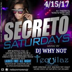 Tequilaz Restaurant Lounge S E C R E T O  S A T U R D A Y S #Secreto #Saturdays at #Tequilazbx Hosted by @Mister_plus & @nelsonmorenojr  #LadiesFree All Night  Fellas NO Hoodies Sweats or White Tees #AplusParties #WhoUwitEnt #LadiesNight #dance #music #party #hookah #lounge #Bronx #cincodemayocountdown #meetusatthebar #houseoffriends #TequilazBx
