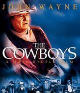 The Cowboys (1972). [GP] 131 mins. Starring: John Wayne, Roscoe Lee Browne, Bruce Dern, Colleen Dewhurst, Robert Carradine, A Martinez, Slim Pickens and Charles Tyner
