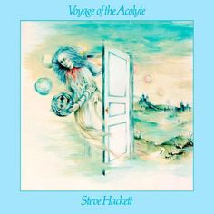 Steve HackettVoyage Of The Acolyte album cover