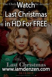 Watch Last Christmas 2019 In Hd For Free Iamdenzen Com In 2020
