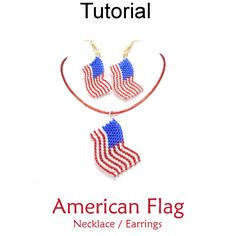 Beaded American Flag Peyote Stitch with Seed Beads Patriotic Earrings Necklace Jewelry Making Pattern Tutorial | Simple Bead Patterns