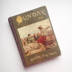Vintage antique 1905 Sunday Reading For the Young hardback book - hardcover, Edwardian, pictures, illustrations, stories, poems, children