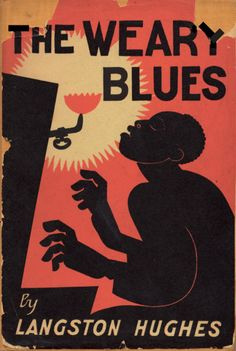 "The Weary Blues. ""this celebratory edition of The Weary Blues reminds us of the stunning achievement of Langston Hughes. Good Books, My Books, Books To Read, Langston Hughes Books, Nigeria Fashion, Harlem Renaissance Artists, Renaissance Music, Black Poets, Posters"