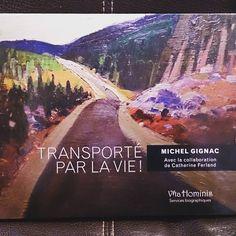 Le livre de mon client, Michel Gignac, fraîchement sorti des presses de Marquis imprimeur! #vitahominis