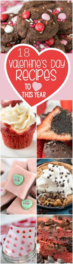 18 Valentine's Day Recipes to love this year from candy to cookies to brownies and dessert for two!