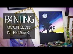 ▶ PAINTING Full Moon in The Desert (Joshua Tree Park) | ANNEORSHINE - YouTube