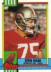 1990 Topps #26 Kevin Fagan RC by Topps. $1.75. 1990 Topps Co. trading card in near mint/mint condition, authenticated by Seller
