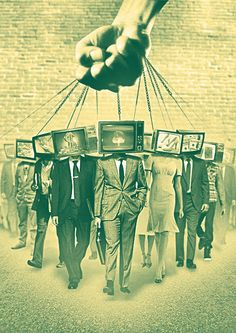 Television - The weapon of mass distraction.