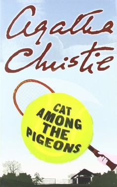 Cat Among the Pigeons by Agatha Christie.  First published 1959.