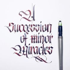 A succession of minor miracles.  It can be interesting to think carefully about what we consider ordinary - sometimes it's quite extraordinary.  __________________________________ #makedaily #calligraphy #calligraffiti #calligritype #typographyinspired #blackletter #inking #ink #Fraktur #lettering #pilotparallelpen #handstyles #thedailytype #caligrafia #graffiti #showusyourtype #graphicdesign #goodtype #typedaily #typespire #handmadefont #art