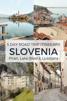 Road trip in Slovenia. 5 day itinerary