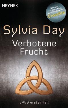 """Eine Bücherwelt: Sylvia Day - Verbotene Frucht """"EVES erster Fall"""""""