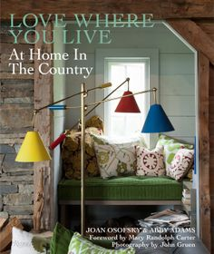 Book Review: Love Where You Live (At Home in the Country) : -via Interior Canvas