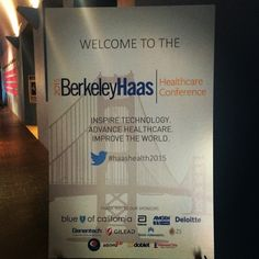 Excited to attend the Berkeley-Haas 2015 Healthcare Conference today! #HaasHealth2015