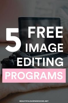 Sharing 5 free image editing programs. These free image editing programs are perfect for beginner graphic designers.