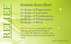 *Riches to Rags* by Dori: Headache Buster Blend with Essential Oils