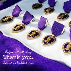 "August 7 -- National Purple Heart Day: Please join us in honoring and thanking the valiant recipients of our nation's Purple Heart Medal, which is awarded to U.S. Service Members for ""wounds received while engaged in combat against an enemy of the United States of America.""   We owe ALL who serve and have served our country a debt of gratitude that will never be fully repaid."