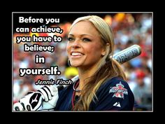 jennie finch quotes - Google Search
