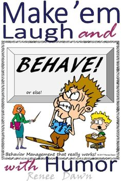 Behavior Management with Humor is a creative approach to discipline in the classroom. Tools and strategies for no-stress behavior management with laughter. How to teach rules; brain breaks, printable fun.