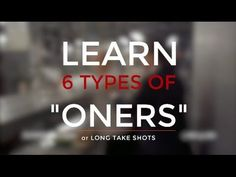 """6 Types Of """"Ones"""" or Long One Take Scenes"""