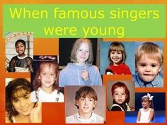 It is a really interesting way to study and practise simple past tense with your students. Divide class into 3 groups. Each group picks a number in turn. They see a picture of a famous singer when she/he was a child including Shakira,Katy Perry,Amy Winehouse,Paris Hilton,Avril Lavigne,Jennifer Lopez,50 cent,Pharrel Williams,Taylor Swift,Justin Bieber,Enrique glesias,Miley Cyrus.
