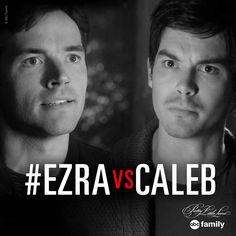 #EzravsCaleb | Pretty Little Liars