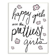 Stupell Industries 'Happy Girls Are the Prettiest Girls' by Daphne Polselli Framed Textual Art