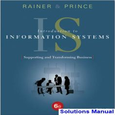Download solution manual for introduction to management science 11th introduction to information systems supporting and transforming business 6th edition by rainer prince solution manual 1119108004 fandeluxe Choice Image