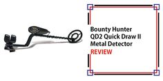 Bounty Hunter QD2 Quick Draw II Metal Detector Review Metal Detectors For Kids, Garrett Metal Detectors, Whites Metal Detectors, Gold Detectors, Pulse Induction Metal Detector, Walk Through Metal Detector, Underwater Metal Detector, Metal Detector Reviews, Waterproof Metal Detector