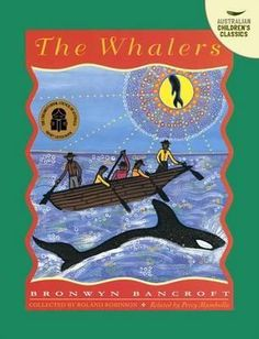 The Whalers by Percy Mumbulla and Bronwyn Bancroft