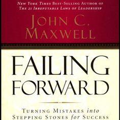 Amazon.com: Failing Forward (Audible Audio Edition): John C. Maxwell, Inc. Thomas Nelson: Books