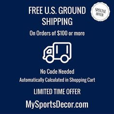 For a limited time, when you place an order of $100 or more at MySportsDecor.com for your favorite sports team's decorative merchandise receive Free Ground Shipping where available in the Continental U.S.. No coupon code is required.  It will be automatically calculated in your shopping cart.  #sports #nfl #ncaa #nflgear #nflshop #collegefootball #nflfootball #football #footballseason #sportsfan #sportsmom #kidsroomdecor