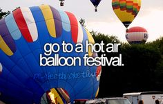 Go to a hot air balloon festival