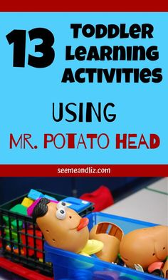 Toddler learning activities - 13 Toddler Learning Activities Using Mr Potato Head – Toddler learning activities Quiet Toddler Activities, Kids Learning Activities, Language Activities, Infant Activities, Learning Toys For Toddlers, Toddler Games, Toddler Play, Parenting Toddlers, Educational Activities
