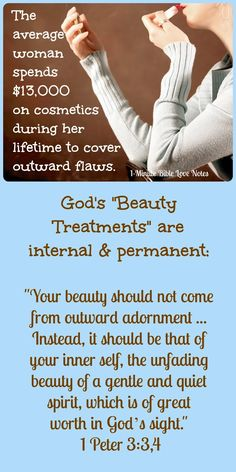 """This 1-minute devotion explains ways we can improve our inner beauty. You'll be blessed if you try the """"inner-beauty treatments"""" it suggests. When you read the devotion, why not sign up for a free subscription to Bible Love Notes?"""