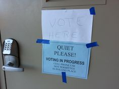"""11/5/13 - Election Day.  How married to that whole, """"no cell phone"""" thing are they?"""