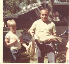 Enjoyed camping and fishing with the kids when everyone was young.