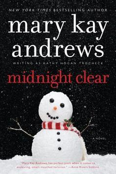12/13/2013  Midnight Clear by Mary Kay Andrews