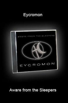 Eycromon - Awake from the Sleepers Album