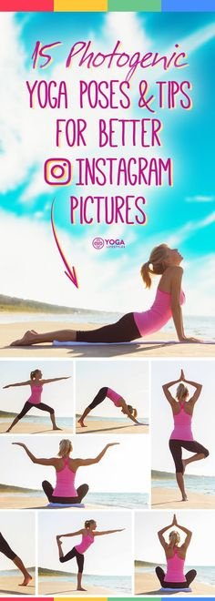 15 Photogenic Yoga Poses & Tips for Better Instagram Pictures