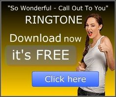 """This is your opportunity to get a """"So Wonderful"""" ringtone for your mobile phone for FREE!"""