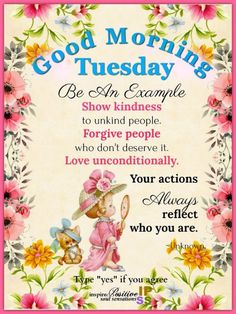 Be an example tuesday good morning quotes good morning tuesday good morning tuesday images good morning pics tuesday morning quotes Good Morning Tuesday Images, Happy Tuesday Morning, Happy Morning Quotes, Happy Tuesday Quotes, Tuesday Humor, Good Morning Greetings, Morning Wish, Morning Humor, Early Morning