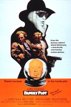 Family Plot (1976) Directed by Alfred Hitchcock. With Karen Black, Bruce Dern, Barbara Harris, William Devane.