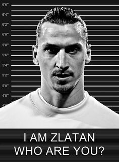 I'm not a man u fan by any means...but welcome to the premier league Zlatan!