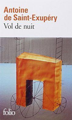 Vol de nuit de Antoine de Saint-Exupéry http://www.amazon.fr/dp/2070360040/ref=cm_sw_r_pi_dp_NoBFwb08KJXYF
