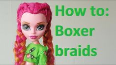 How to: Make Cornrows / Dutch braids on doll hair (by EahBoy) Doll Wigs, Bratz Doll, Ooak Dolls, Blythe Dolls, Art Dolls, Dutch Boxer Braids, Dutch Braids, Monster High Clothes, Monster High Dolls
