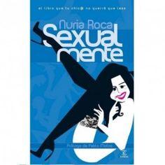LIBRO SEXUALMENTE II ( BOOK) BY NURIA ROCA