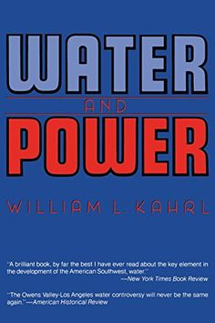 Water and Power: The Conflict over Los Angeles Water Supply in the Owens Valley by William L. Kahrl http://www.amazon.com/dp/0520050681/ref=cm_sw_r_pi_dp_7wWIwb0GMTY17