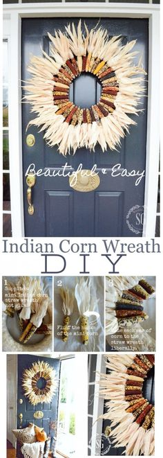 INDIAN CORN WREATH DIY- Make this beautiful fall wreath for your front door in about 30 minutes! Even if you are not crafty you can do this! Diy Fall Wreath, Fall Diy, Fall Wreaths, Door Wreaths, Wreath Ideas, Thanksgiving Crafts, Fall Crafts, Fall Halloween, Halloween Crafts